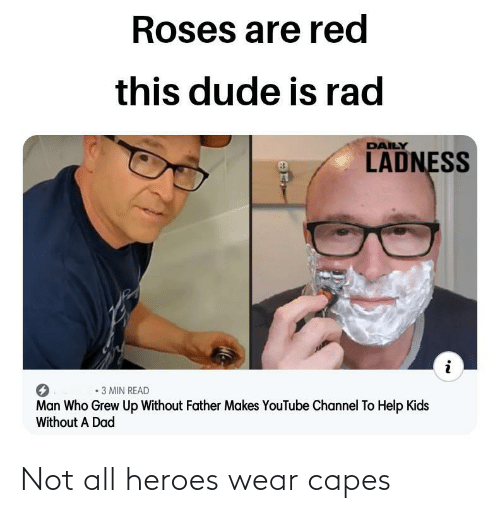 Heroes: Not all heroes wear capes