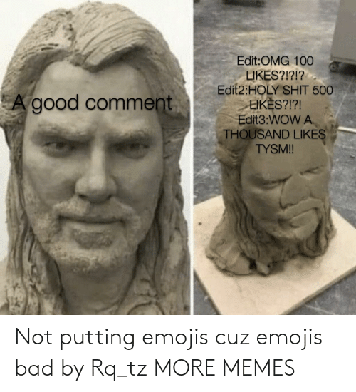 Emojis: Not putting emojis cuz emojis bad by Rq_tz MORE MEMES