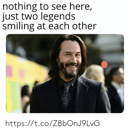 Memes, 🤖, and Legends: nothing to see here,  just two legends  smiling at each other https://t.co/Z8bOnJ9LvG