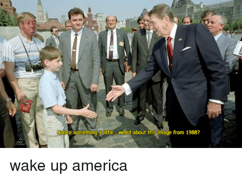 wake up america: Notice something a little, weird about this image from 1988? wake up america