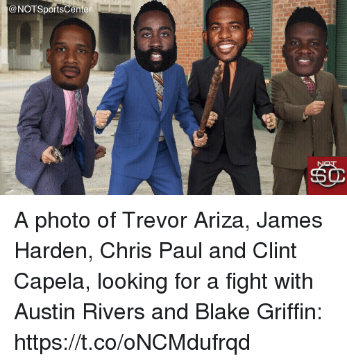 Ariza: @NOTSportsCenter A photo of Trevor Ariza, James Harden, Chris Paul and Clint Capela, looking for a fight with Austin Rivers and Blake Griffin: https://t.co/oNCMdufrqd
