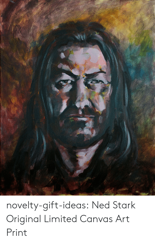 ned: novelty-gift-ideas:    Ned Stark Original Limited Canvas Art Print