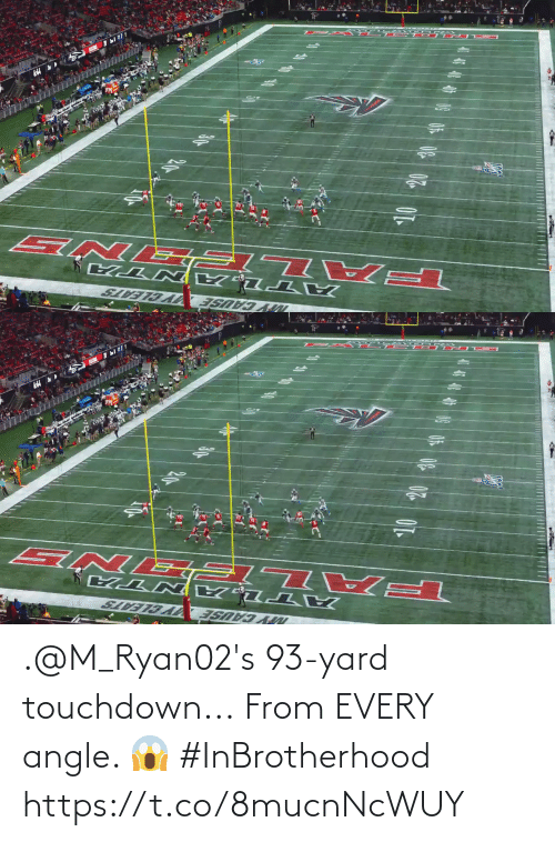 yard: NY CAUSE  Y CLEATS .@M_Ryan02's 93-yard touchdown...  From EVERY angle. 😱 #InBrotherhood https://t.co/8mucnNcWUY