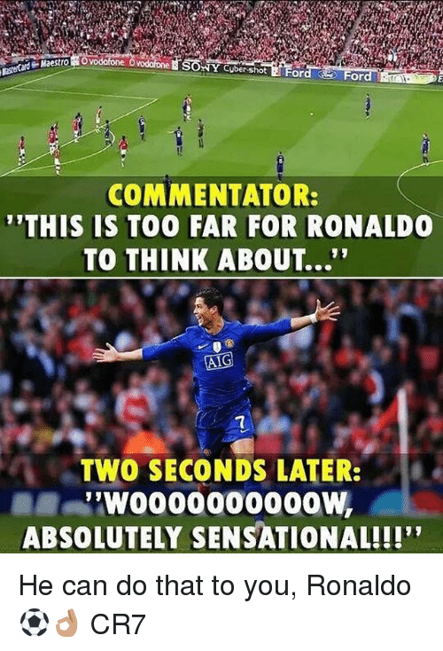 "Sensational: NY Cuber shot  or  COMMENTATOR:  THIS IS TOO FAR FOR RONALDO  TO THINK ABOUT...""  TWO SECONDS LATER:  ABSOLUTELY SENSATIONAL!!!' He can do that to you, Ronaldo ⚽️👌🏽 CR7"