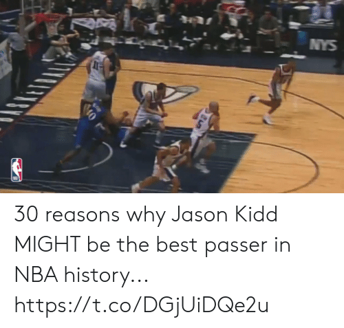 Reasons Why: NYS  ప్  0 30 reasons why Jason Kidd MIGHT be the best passer in NBA history... https://t.co/DGjUiDQe2u