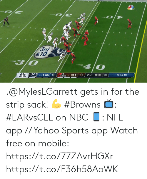 Memes, Nfl, and Sports: -O  3rd  &10  3/0  4 0  LAR 3  3  2nd 0:28  3rd & 10  11CLE  :16  2-0 .@MylesLGarrett gets in for the strip sack! ? #Browns  ?: #LARvsCLE on NBC ?: NFL app // Yahoo Sports app Watch free on mobile: https://t.co/77ZAvrHGXr https://t.co/E36h58AoWK