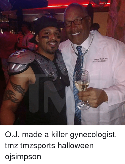 Halloween, Memes, and Gynecologist: O.J. made a killer gynecologist. tmz tmzsports halloween ojsimpson