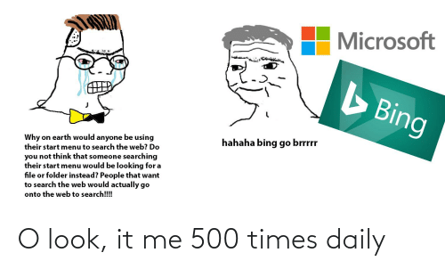 it-me: O look, it me 500 times daily