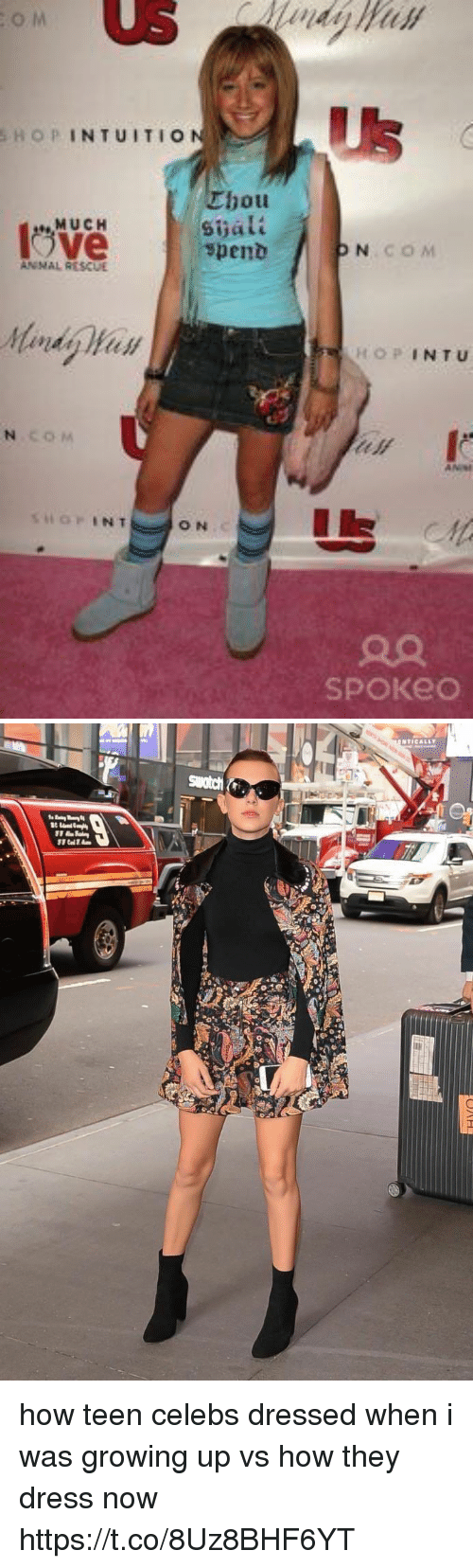 Growing Up, Dress, and Girl Memes: o M  Us  SHOPINTUITIO  Ubou  Sijalt  spent  MUCH  COM  Mandy Han  OPINTU  c o M  ON  90  SPOKeo how teen celebs dressed when i was growing up vs how they dress now https://t.co/8Uz8BHF6YT