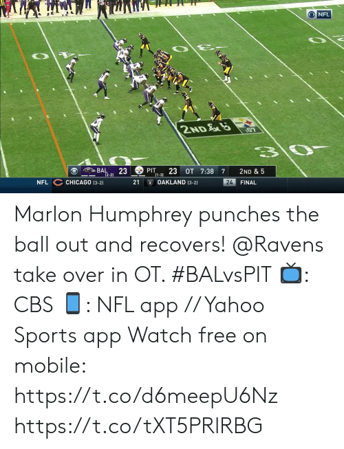 Chicago, Memes, and Nfl: O NFL  2ND  3\0-  BAL  23  (2-2)  PIT  23 OT 7:38  2ND & 5  7  (1-3)  OAKLAND (3-2)  CHICAGO (3-2)  24  FINAL  NFL  21 Marlon Humphrey punches the ball out and recovers!  @Ravens take over in OT. #BALvsPIT  📺: CBS 📱: NFL app // Yahoo Sports app Watch free on mobile: https://t.co/d6meepU6Nz https://t.co/tXT5PRlRBG