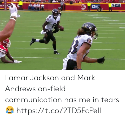 Nfl, Lamar, and Communication: O NFL Lamar Jackson and Mark Andrews on-field communication has me in tears ?  https://t.co/2TD5FcPelI