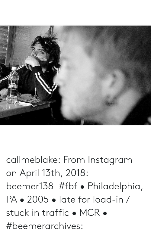 mcr: OBAFIN callmeblake: From Instagram on April 13th, 2018: beemer138#fbf • Philadelphia, PA • 2005 • late for load-in / stuck in traffic • MCR • #beemerarchives: