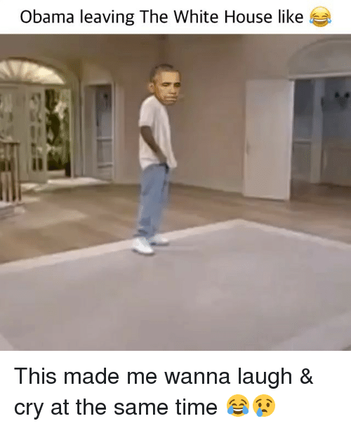Laughing Crying: Obama leaving The White House like This made me wanna laugh & cry at the same time 😂😢