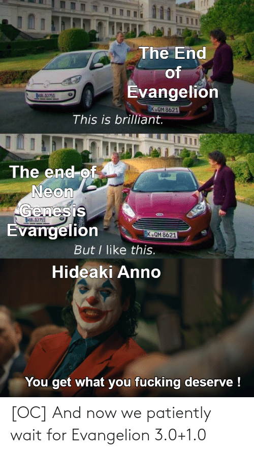 3 0: [OC] And now we patiently wait for Evangelion 3.0+1.0