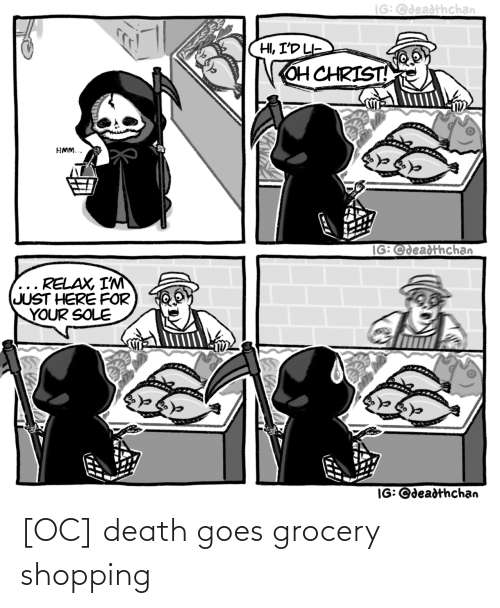 grocery shopping: [OC] death goes grocery shopping
