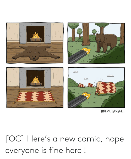Is Fine: [OC] Here's a new comic, hope everyone is fine here !