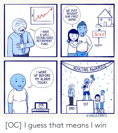 win: [OC] I guess that means I win