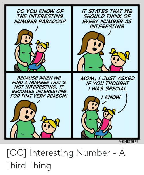 Number: [OC] Interesting Number - A Third Thing