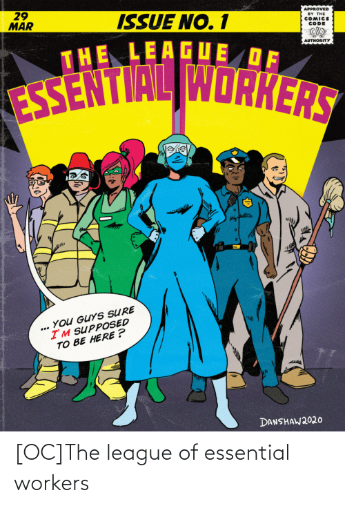 league of: [OC]The league of essential workers