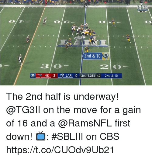 Memes, Cbs, and 🤖: OCBS  2nd & 10 O  3lO  NE 3  LAR 0 3RD 14:54 40 2ND & 10 The 2nd half is underway!  @TG3II on the move for a gain of 16 and a @RamsNFL first down!  📺: #SBLIII on CBS https://t.co/CUOdv9Ub21