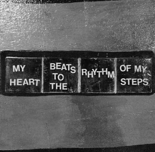 Beats, Heart, and Rhythm: OF MY  MY  HEART THE  BEATS!RHYTHM STEPS  TO