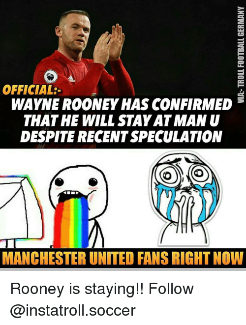 Wayned: OFFICIAL:  WAYNE ROONEY HAS CONFIRMED  THAT HE WILL STAY ATMAN U  DESPITE RECENTSPECULATION  MANCHESTER UNITED FANSRICHTNOW Rooney is staying!! Follow @instatroll.soccer