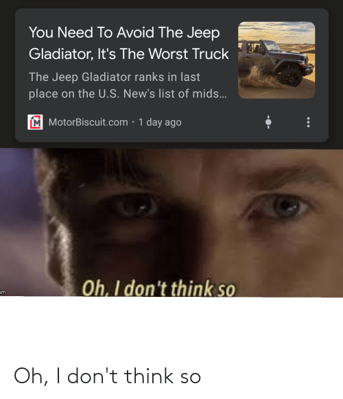 Jeep: Oh, I don't think so