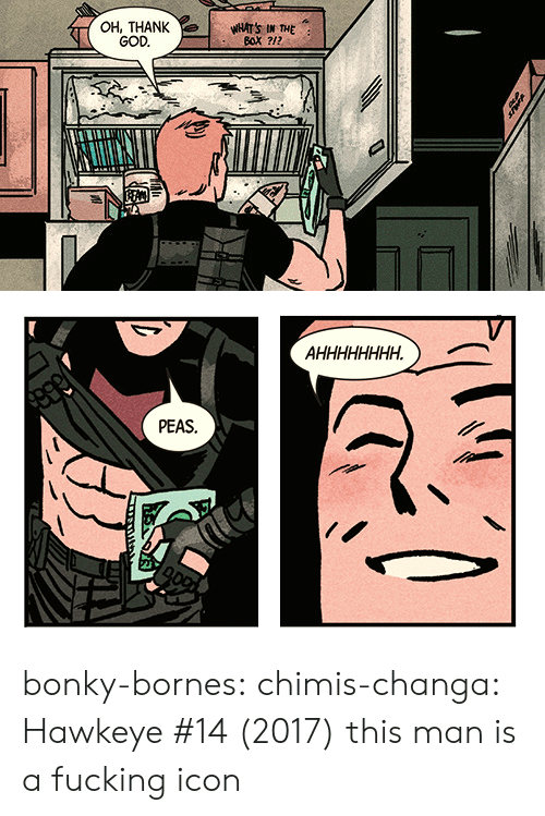 Fucking, God, and Target: OH, THANK  GOD.  WHATS IN THE   PEAS. bonky-bornes:  chimis-changa: Hawkeye #14 (2017) this man is a fucking icon