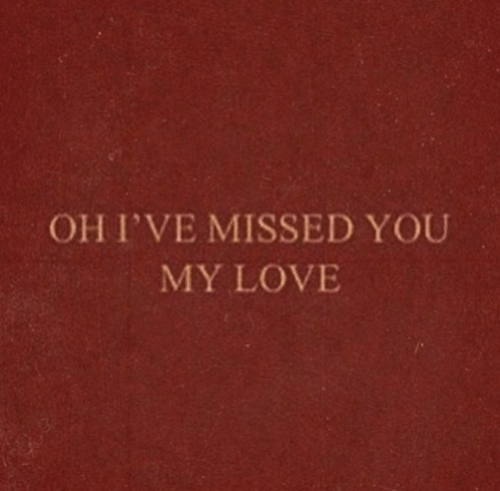 Love, You, and Missed: OHI'VE MISSED YOU  MY LOVE