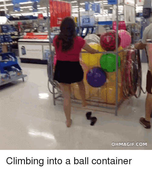 Ohmagifs: OHMAGIF.COM Climbing into a ball container