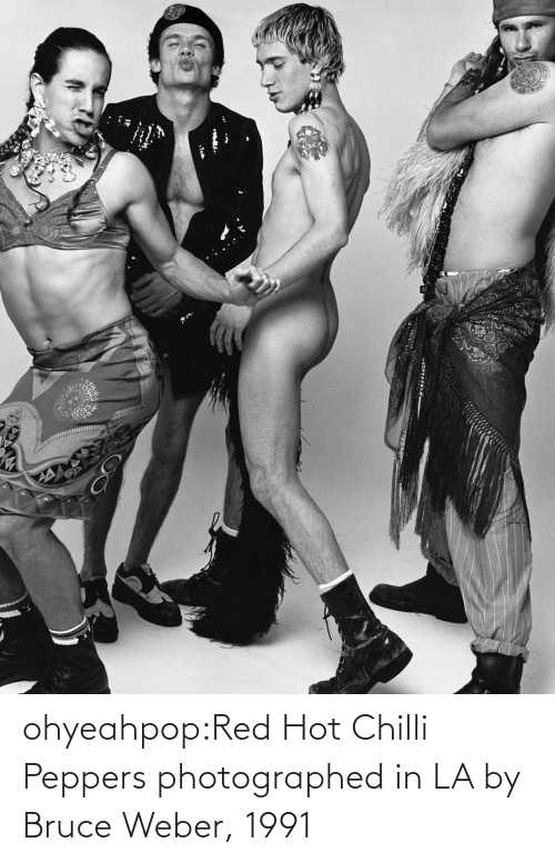 Bruce: ohyeahpop:Red Hot Chilli Peppers photographed in LA by Bruce Weber, 1991