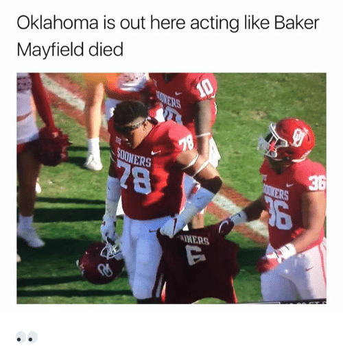 Mers: Oklahoma is out here acting like Baker  Mayfield died  NERS  36  MERS  偤 👀