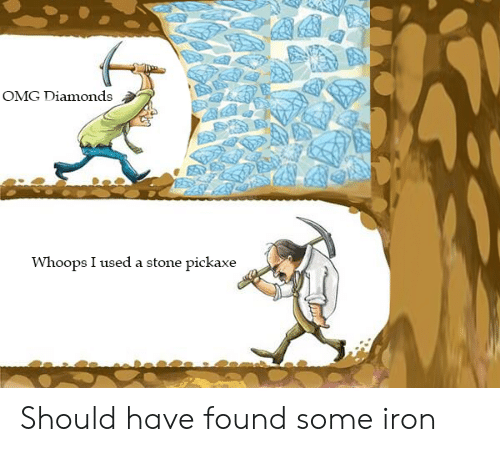 Omg, Iron, and Diamonds: OMG Diamonds  Whoops I used a stone pickaxe Should have found some iron