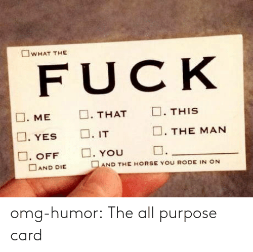The All: omg-humor:  The all purpose card
