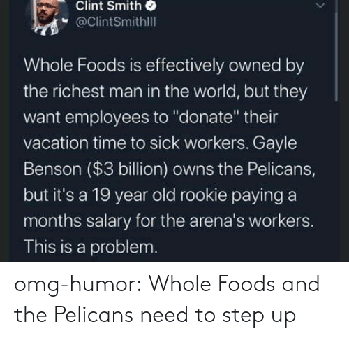 step: omg-humor:  Whole Foods and the Pelicans need to step up