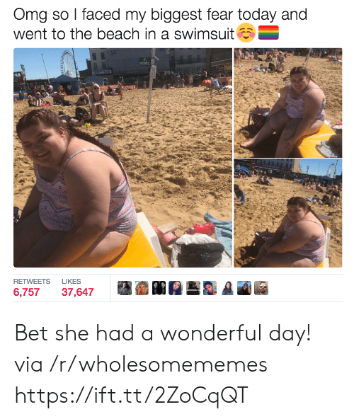 faced: Omg so I faced my biggest fear today and  went to the beach in a swimsuit  SHOWER  LIKES  RETWEETS  6,757  37,647 Bet she had a wonderful day! via /r/wholesomememes https://ift.tt/2ZoCqQT