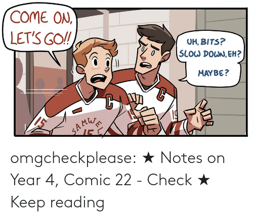 Link: omgcheckplease: ★ Notes on Year 4, Comic 22 - Check ★ Keep reading