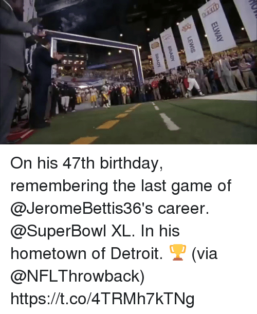 Superbowl: On his 47th birthday, remembering the last game of @JeromeBettis36's career.  @SuperBowl XL.  In his hometown of Detroit. 🏆 (via @NFLThrowback) https://t.co/4TRMh7kTNg