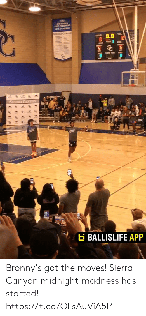 Memes, Boys, and 🤖: ON SON  SAPS  BOYS AKL  SURCASTO  SERRA  SIERRA CANTON  BALLISLIFE APP Bronny's got the moves! Sierra Canyon midnight madness has started! https://t.co/OFsAuViA5P