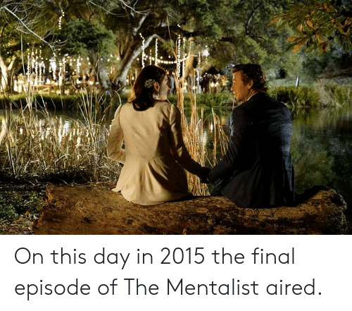 Aired: On this day in 2015 the final episode of The Mentalist aired.