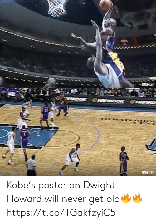 Old: ONBAHistory   TKDOK HanKoOK  HanKo  ONBAHistory Kobe's poster on Dwight Howard will never get old🔥🔥 https://t.co/TGakfzyiC5