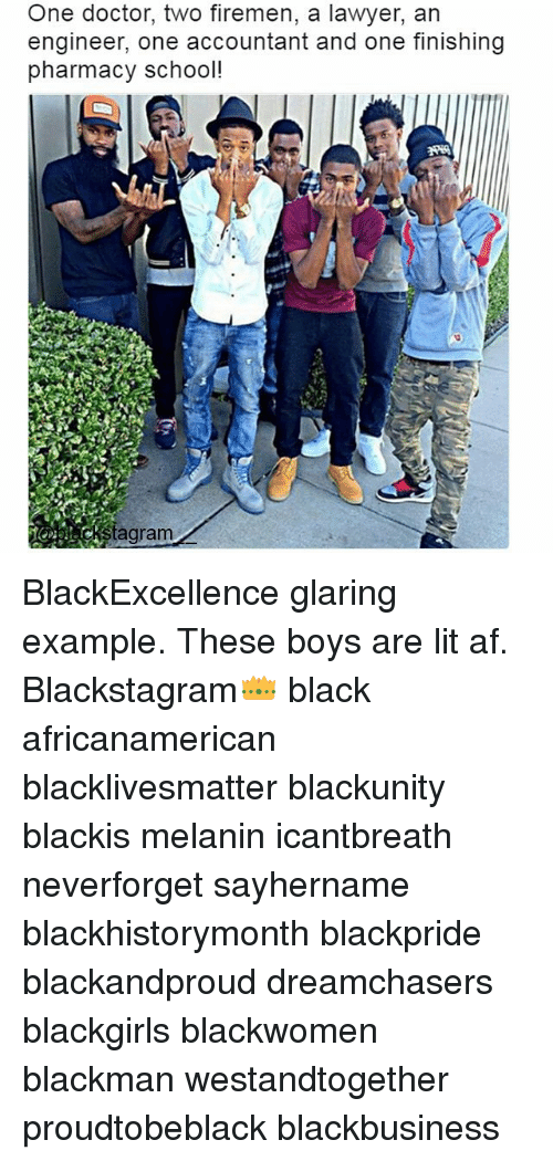 Firemen: One doctor, two firemen, a lawyer, an  engineer, one accountant and one finishing  pharmacy school!  Stagram BlackExcellence glaring example. These boys are lit af. Blackstagram👑 black africanamerican blacklivesmatter blackunity blackis melanin icantbreath neverforget sayhername blackhistorymonth blackpride blackandproud dreamchasers blackgirls blackwomen blackman westandtogether proudtobeblack blackbusiness