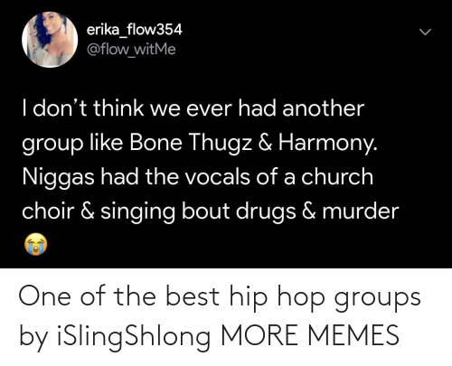 Hip Hop: One of the best hip hop groups by iSlingShlong MORE MEMES