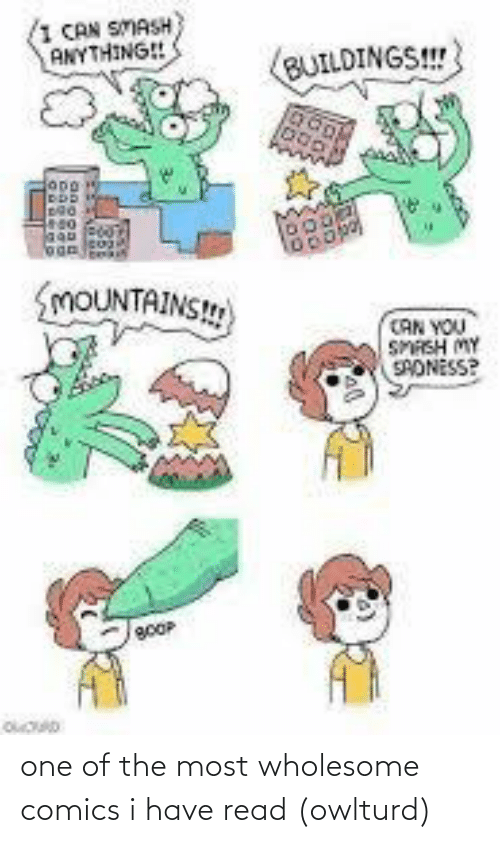 Wholesome: one of the most wholesome comics i have read (owlturd)