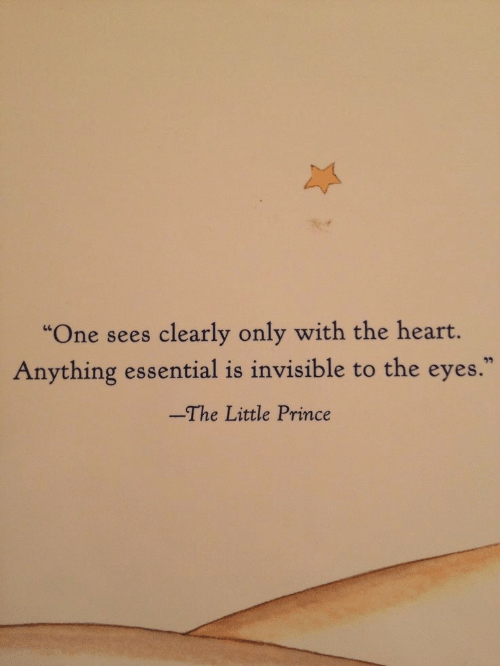 "Prince, Heart, and The Little Prince: ""One sees clearly only with the heart.  Anything essential is invisible to the eyes.  -The Little Prince"