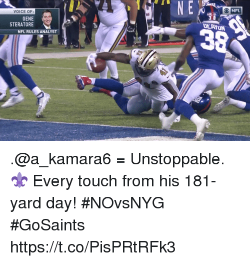 Memes, Nfl, and Voice: ONFL  VOICE OF:  GENE  STERATORE  DE AYUN  3  NFL RULES ANALYST .@a_kamara6 = Unstoppable. ⚜   Every touch from his 181-yard day! #NOvsNYG #GoSaints https://t.co/PisPRtRFk3