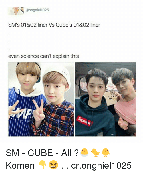Cubing: @ongniel1025  SM's 01&02 liner Vs Cube's 01&02 liner  even science can't explain this  TR SM - CUBE - All ?🐣🐤🐥 Komen 👇😆 . . cr.ongniel1025
