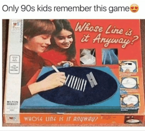 whose line: Only 90s kids remember this game  Whose Line  it Anyway
