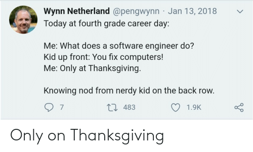 Thanksgiving: Only on Thanksgiving