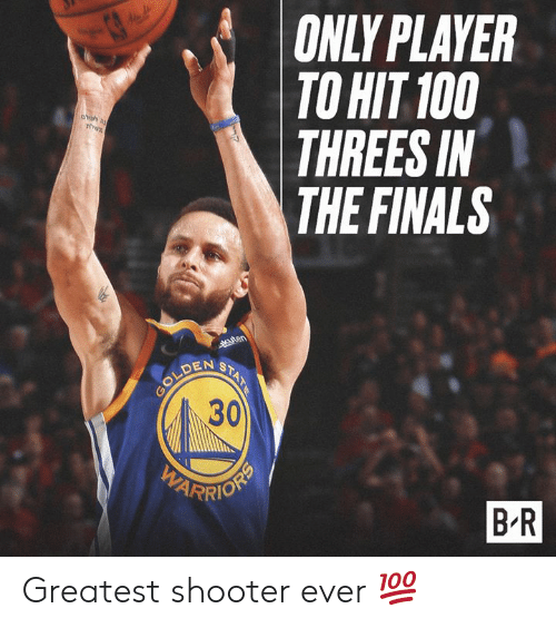 Finals, Player, and Shooter: ONLY PLAYER  TO HIT 100  THREES IN  THE FINALS  DEN S  30  B R Greatest shooter ever 💯